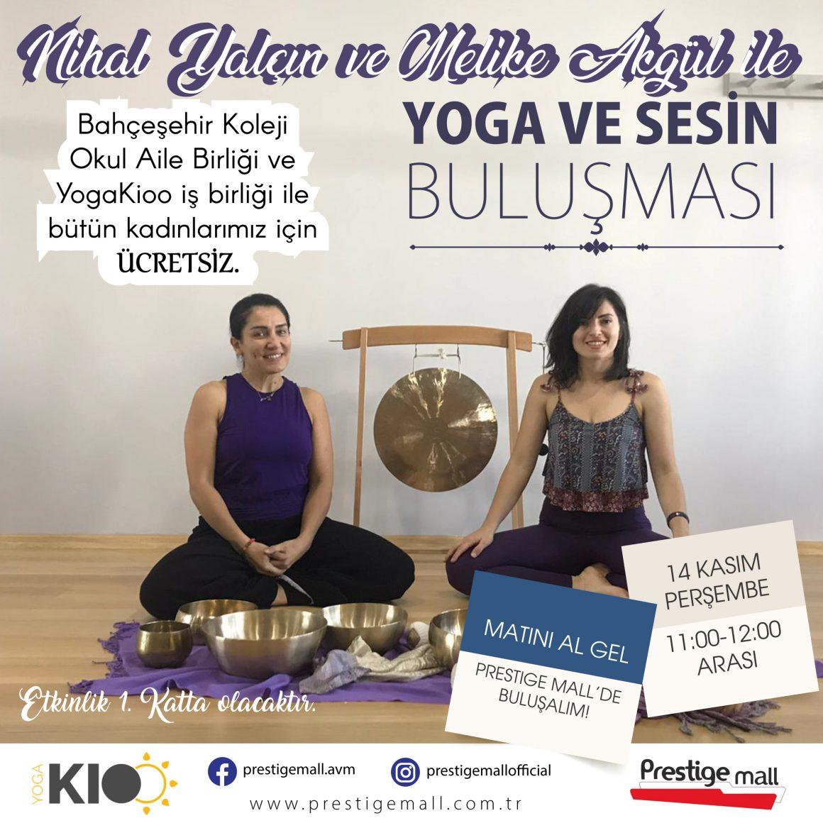 Yoga ve Sesin Buluşması