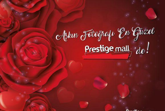 Aşkın Fotoğrafı En Güzel Prestige Mall AVM'de